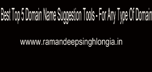 Best Top 5 Domain Name Suggestion Tools - For Any Type Of Domain